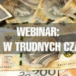 Webinar IMCH: zabezpieczenie płynności finansowej